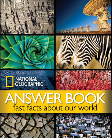 National Geographic Answer Book by National Geographic