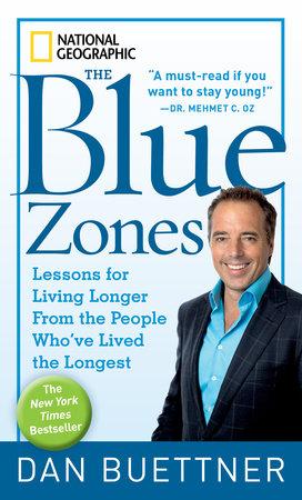 The blue zones by dan buettner penguinrandomhouse the blue zones by dan buettner fandeluxe Gallery