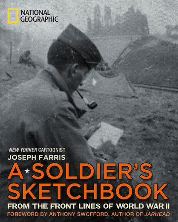A Soldier's Sketchbook by Joseph Farris