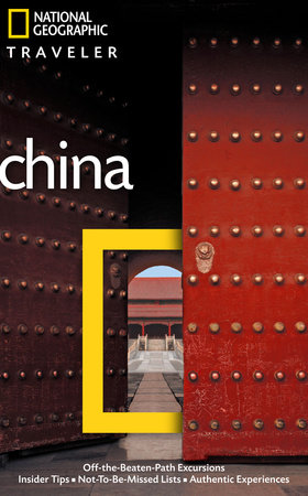 National Geographic Traveler: China, 3rd Ed. by Damian Harper