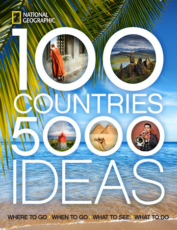 100 Countries, 5,000 Ideas by National Geographic