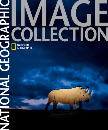 National Geographic Image Collection by National Geographic