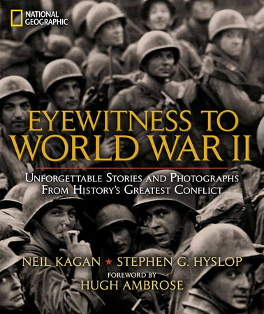 Eyewitness to World War II by Stephen Hyslop
