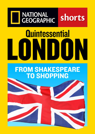 Quintessential London by Sara Calian, Louise Nicholson and Larry Porges