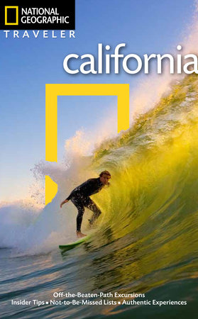 National Geographic Traveler: California, 4th Edition by Greg Critser