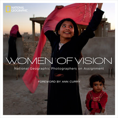Women of Vision by National Geographic and Rena Silverman