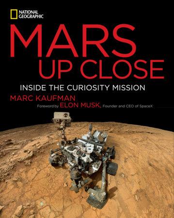 Mars Up Close by Marc Kaufman