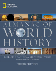 National Geographic Almanac of World History, 3rd Edition