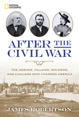 After the Civil War by James Robertson