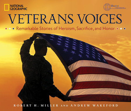 Veterans Voices by Robert H. Miller and Andrew Wakeford
