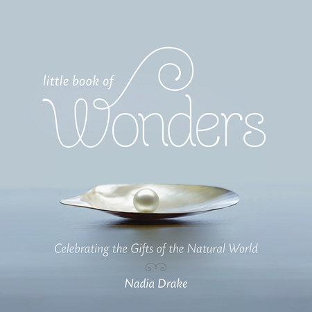 Little Book of Wonders by Nadia Drake