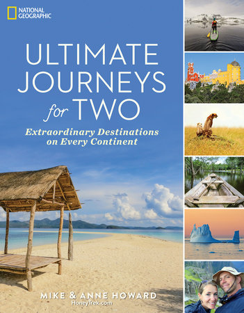 Ultimate Journeys for Two by Mike Howard and Anne Howard
