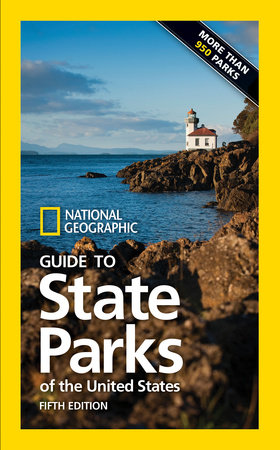 National Geographic Guide to State Parks of the United States, 5th Edition