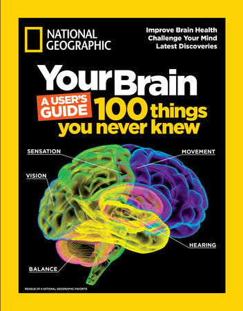 Your Brain: A User's Guide by National Geographic