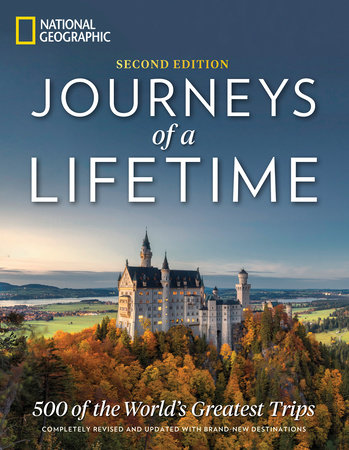 Journeys of a Lifetime, Second Edition by National Geographic