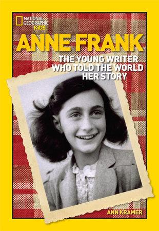 World History Biographies: Anne Frank by Ann Kramer