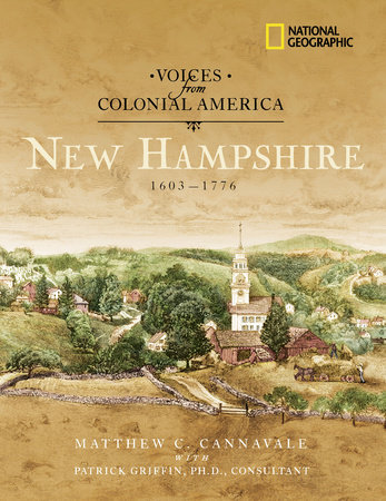 Voices from Colonial America: New Hampshire 1603-1776 by Scott Auden