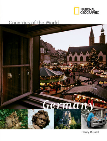 National Geographic Countries of the World: Germany by Henry Russell