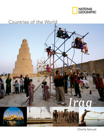 National Geographic Countries of the World: Iraq by Charlie Samuels