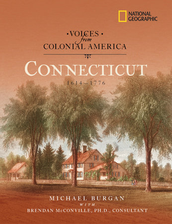 Voices from Colonial America: Connecticut 1614-1776 by Michael Burgan