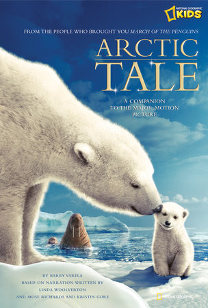 Arctic Tale (Junior Novelization) by Barry Varela