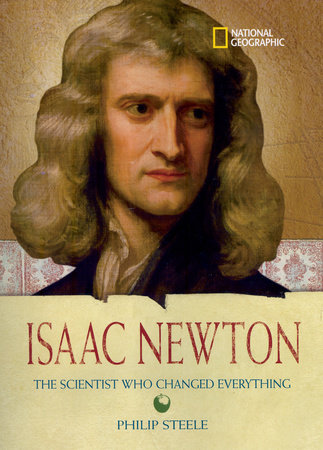 World History Biographies: Isaac Newton by Philip Steele