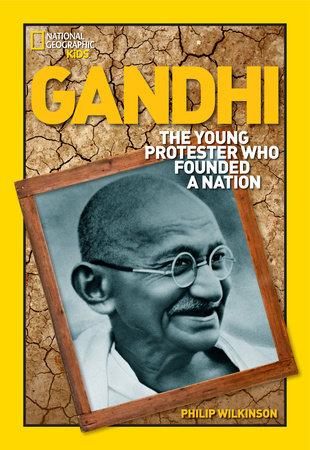 World History Biographies: Gandhi by Philip Wilkinson