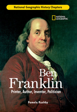 History Chapters: Ben Franklin by Pamela Rushby