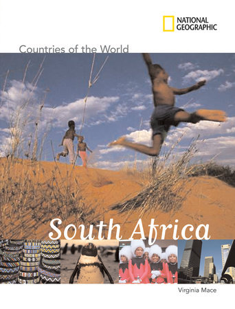 National Geographic Countries of the World: South Africa by Virginia Mace