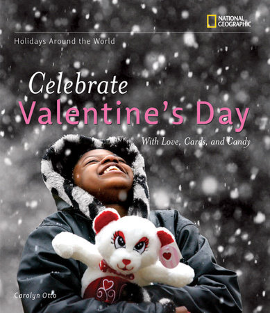 Holidays Around the World: Celebrate Valentine's Day
