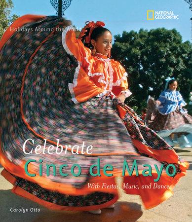 Holidays Around the World: Celebrate Cinco de Mayo