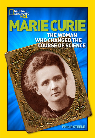 World History Biographies: Marie Curie by Philip Steele