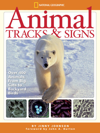 Animal Tracks and Signs by Jinny Johnson
