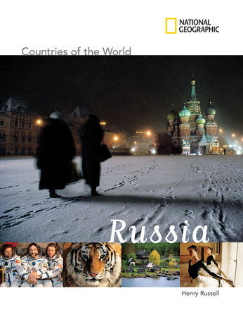 National Geographic Countries of the World: Russia by Henry Russell