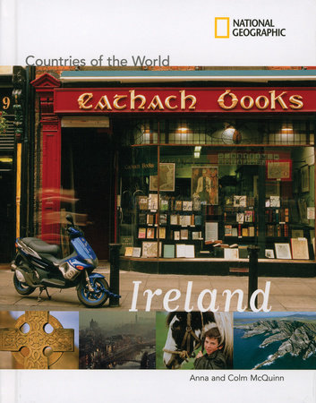 National Geographic Countries of the World: Ireland by Anna McQuinn