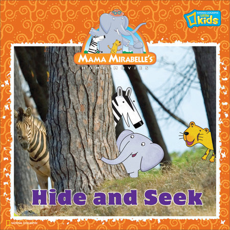 Mama Mirabelle: Hide and Seek by National Geographic Society