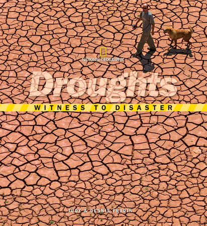 Witness to Disaster: Droughts by Judy Fradin and Dennis Fradin