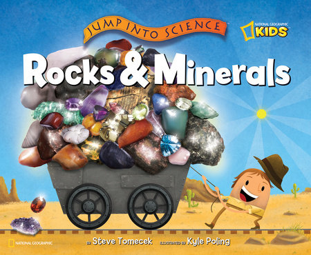 Jump into Science: Rocks and Minerals by Steve Tomecek