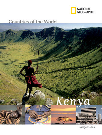National Geographic Countries of the World: Kenya by Bridget Giles