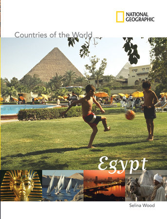 National Geographic Countries of the World: Egypt by Selina Wood