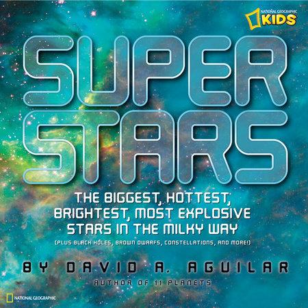 Super Stars by David A. Aguilar