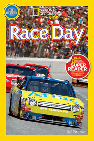National Geographic Readers: Race Day! by Gail Tuchman