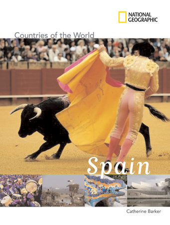 National Geographic Countries of the World: Spain by Catherine Barker