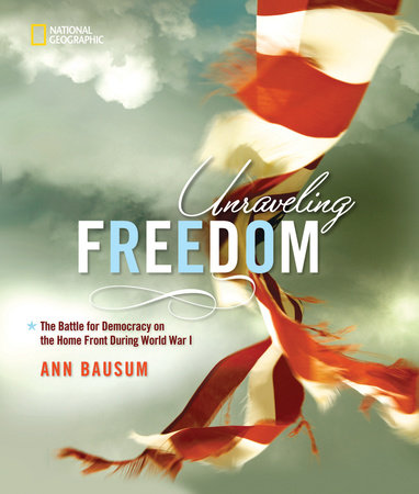 Unraveling Freedom by Ann Bausum