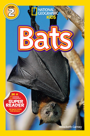 National Geographic Readers: Bats by Elizabeth Carney