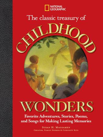 The Classic Treasury of Childhood Wonders by Susan Magsamen