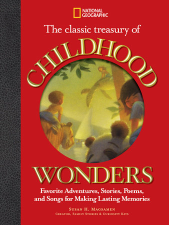 The Classic Treasury of Childhood Wonders by Susan Magsamen