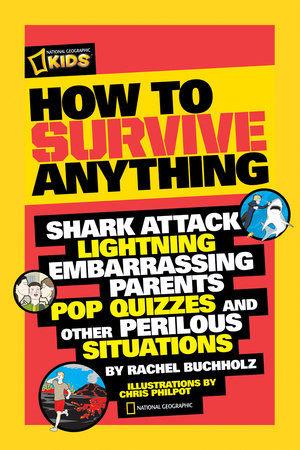 How to Survive Anything by Rachel Buchholz