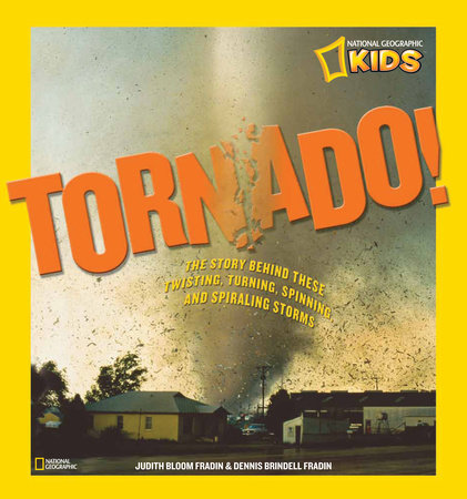 Tornado! by Judy Fradin and Dennis Fradin