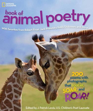 national geographic book of animal poetry penguinrandomhouse com